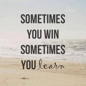 Иногда ты побеждаешь, а иногда — учишься